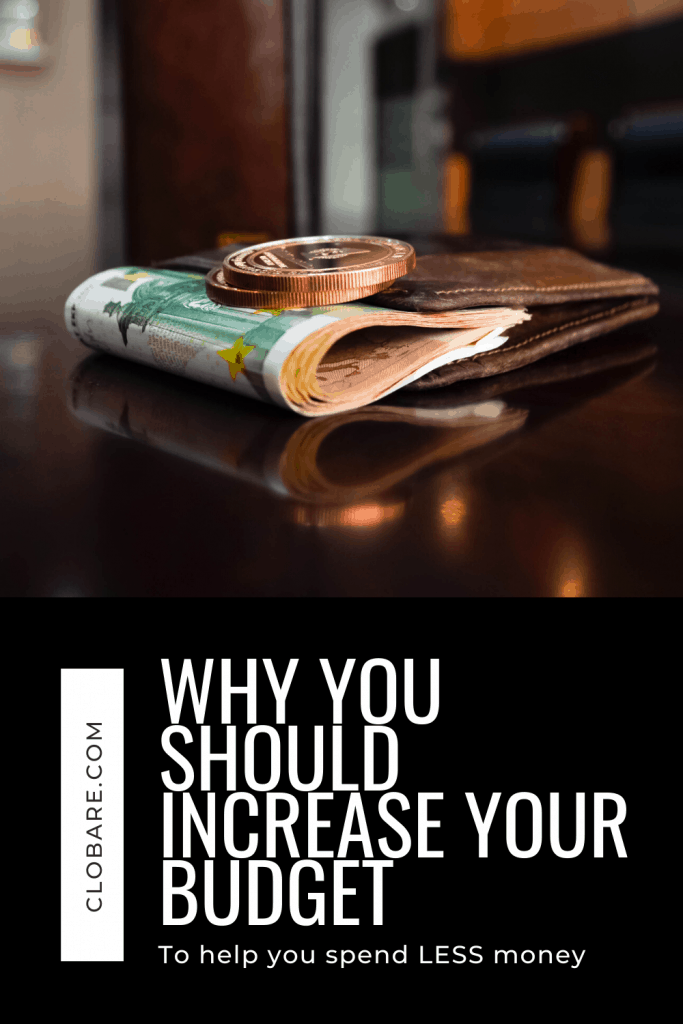 increase your budget