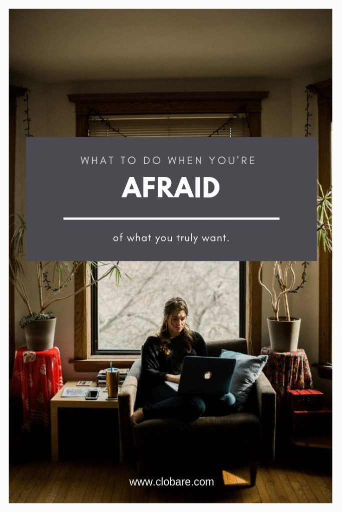 "Clo Bare sitting on chair. Image says ""what to do when you're afraid of what you truly want"""