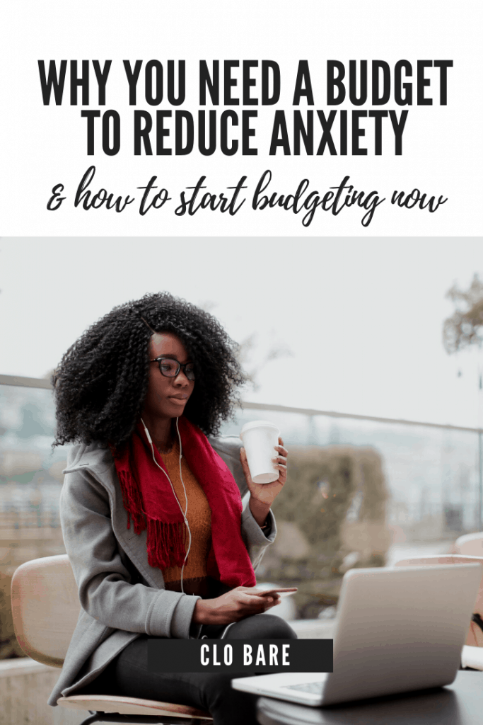 Why you Need a budget to reduce anxiety