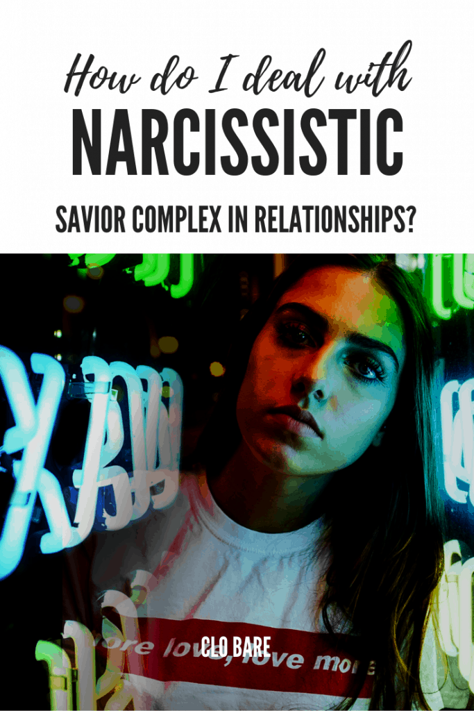 Narcissistic Savior Complex
