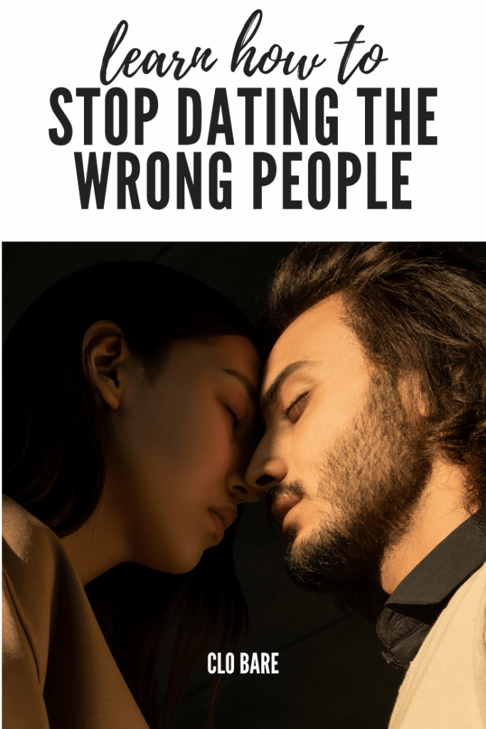 stop dating the wrong people