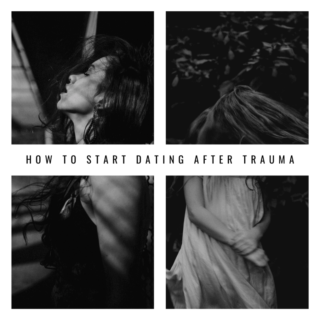 Black and white photo of two women that is titled how to start dating after trauma