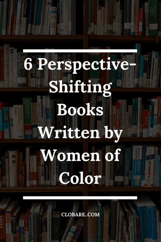 6 Perspective-Shifting Books Written by Women of Color