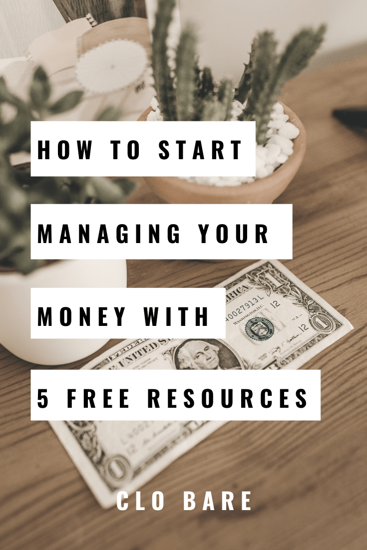 5 (FREE!) Resources to Learn How to Manage Your Money