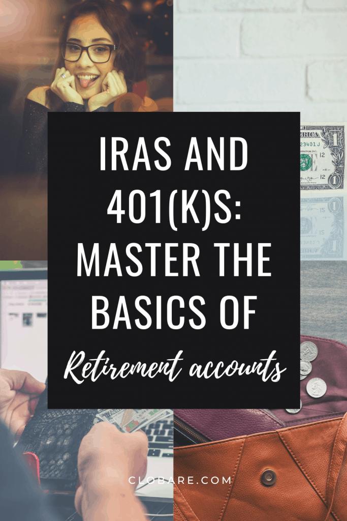 the basics of retirement accounts